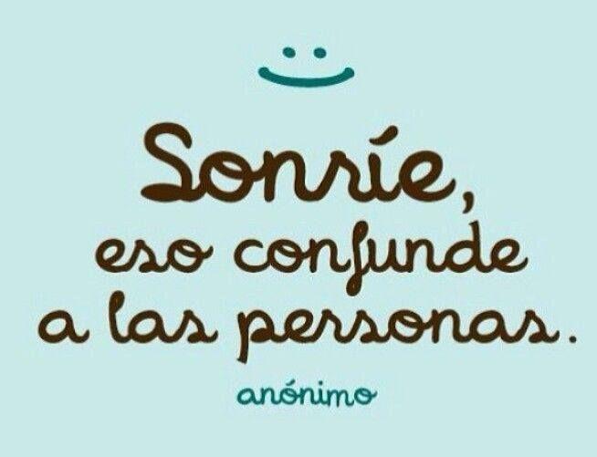 No Dejes De Sonreir Frases Positivas Frases Cortas