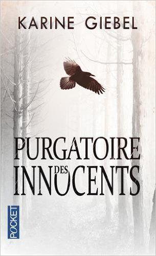 Amazon Fr Purgatoire Des Innocents Karine Giebel