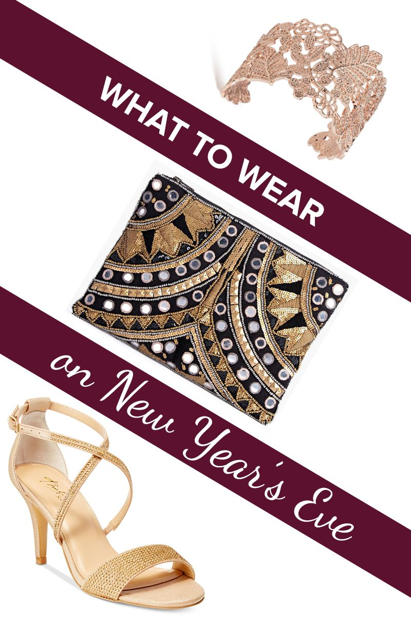 What to wear this New Year's Eve ... based on your plans ...