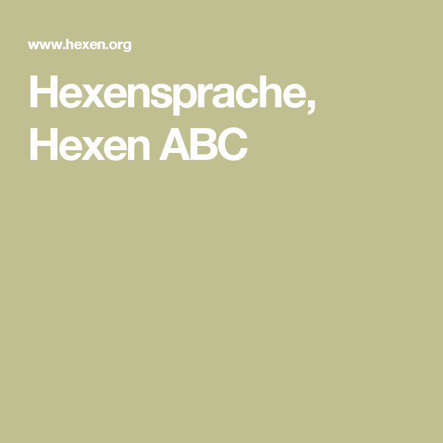 hexensprache hexen abc hexen pinterest. Black Bedroom Furniture Sets. Home Design Ideas