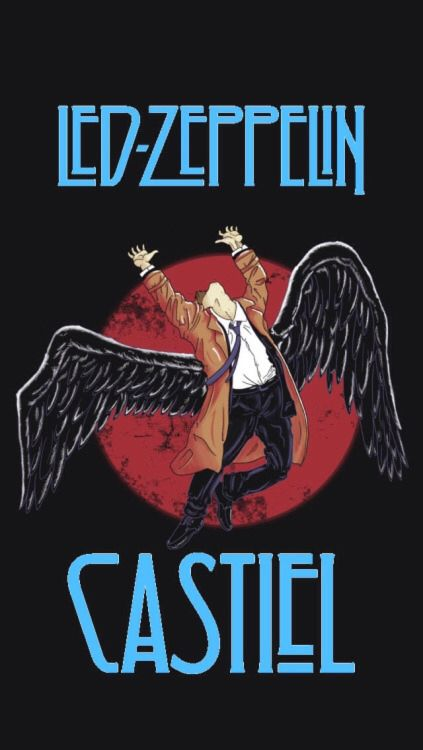 Led Zeppelin X Castiel Castiel Supernatural Ledzepplin Supernatural Wallpaper Supernatural Tumblr Supernatural Wallpaper Iphone