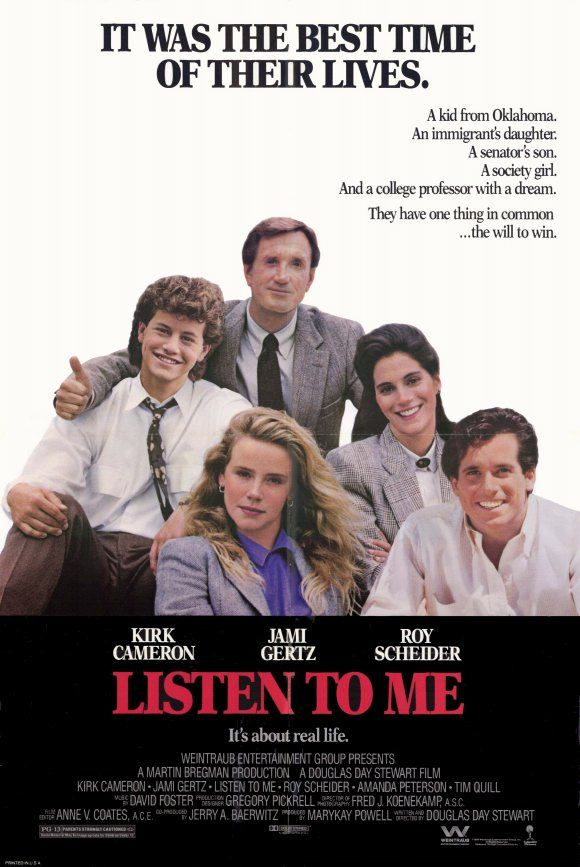Listen to Me , starring Kirk Cameron, Jami Gertz, Roy Scheider, Amanda Peterson. A group of college debaters learn about the world, friendships, love, dreams and family in this warm, endearing drama. #Drama #Romance