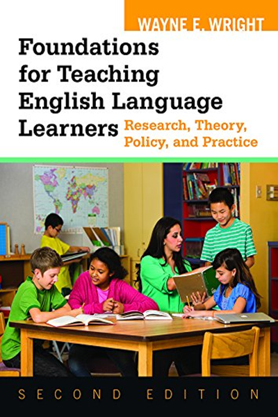 Foundations For Teaching English Language Learners Research Theory Policy And Teaching English Language Learners English Language Learners Teaching English