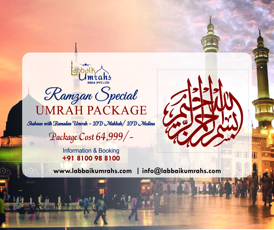 Shaban With Ramadan Umrah 20 Days (10 D Makkah/10 D