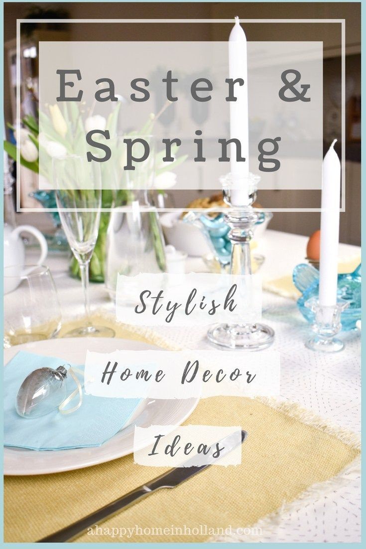 Decorating For Easter - Simple and stylish diy spring home decor ...