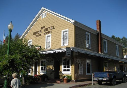 The Union Hotel In Occidental California Family Style Italian Restaurant My