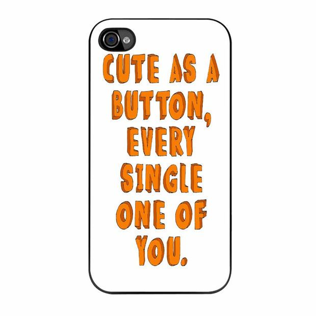 One Direction Quote Cute As A Button iPhone 4 Case