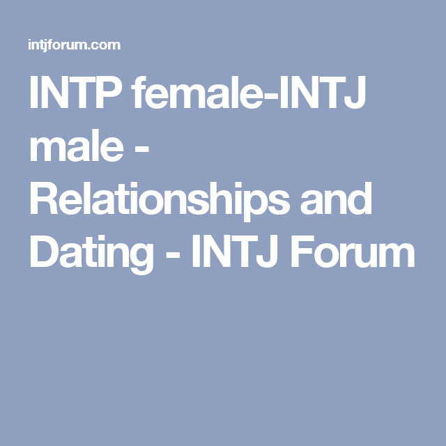 Intp forum dating