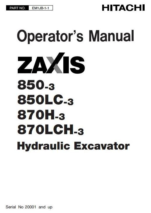 Hitachi Hydraulic Excavator Zaxis 850-3, 850LC-3, 870H-3