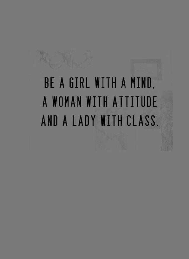 Girl, Woman, Lady | Sayings and such .... | Quotable quotes ...
