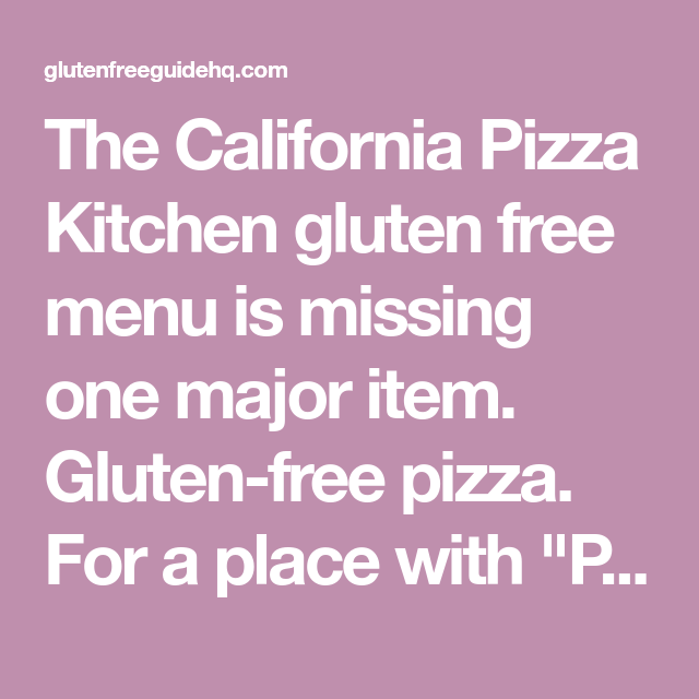 the new california pizza kitchen gluten free menu healthy fast rh pinterest com