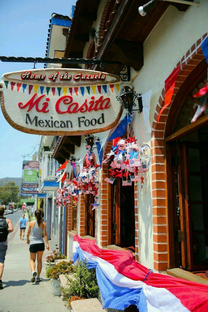 Mi Casita Mexican Food Santa Catalina Island Avalon Summer