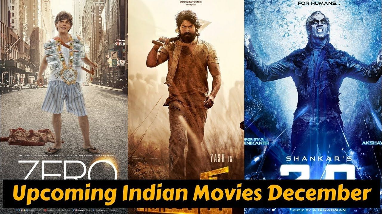 Upcoming Indian Movies 2018 December With Cast Poster And Release