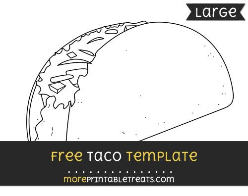 Free Taco Template - Large | Shapes and Templates Printables ...