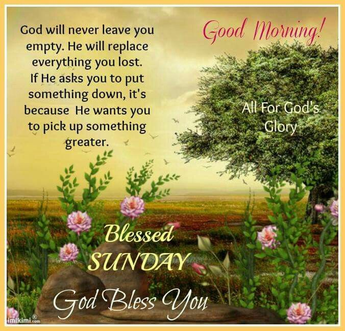 Pin by Peacekeeperforjesus (Audrey E) on Sunday Blessings | Blessed sunday, Blessed sunday morning, Sunday morning quotes