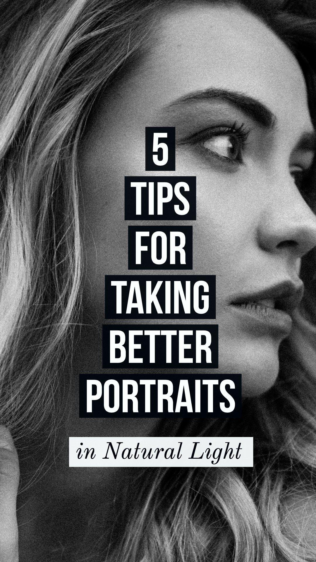 5 Tips for Taking Better Portraits in Natural Light   House Fur