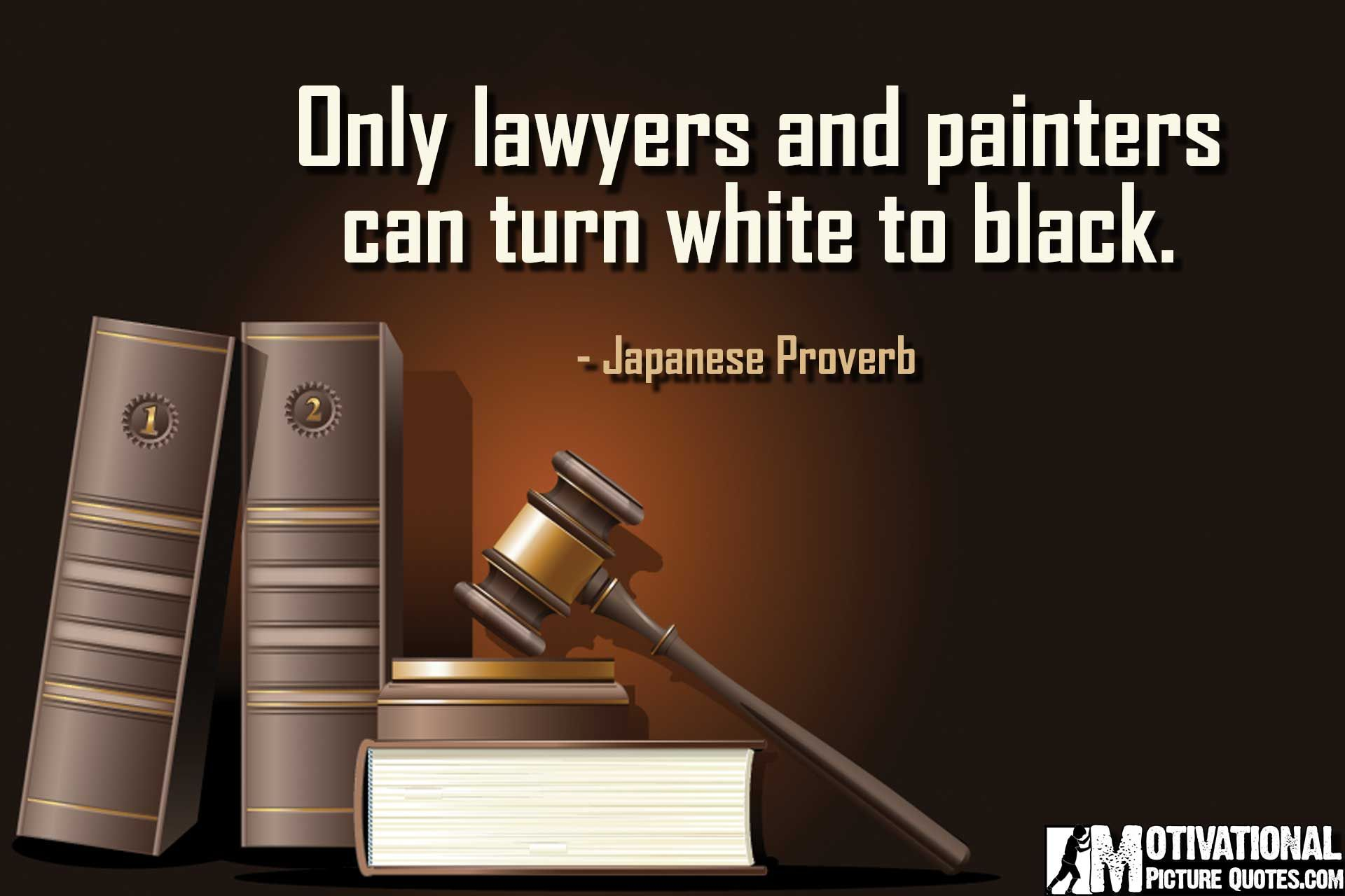 Inspirational Quotes For Lawyers Law Students Famous Attorney Quotes Lawyer Quotes Attorney Quotes Lawyer Quotes Humor