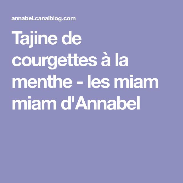 Tajine de courgettes à la menthe - les miam miam d'Annabel
