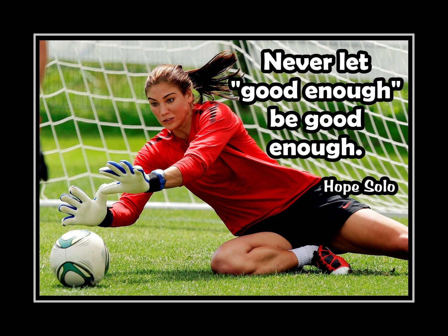 Soccer Motivation Quote Wall Art, Best Friend Daughter Birthday Gift for Women Champion Poster Pride Wall Decor, Hope Solo, 8×10″, 16×20″