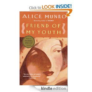 Friend Of My Youth Stories By Alice Munro My Youth Youth Stories