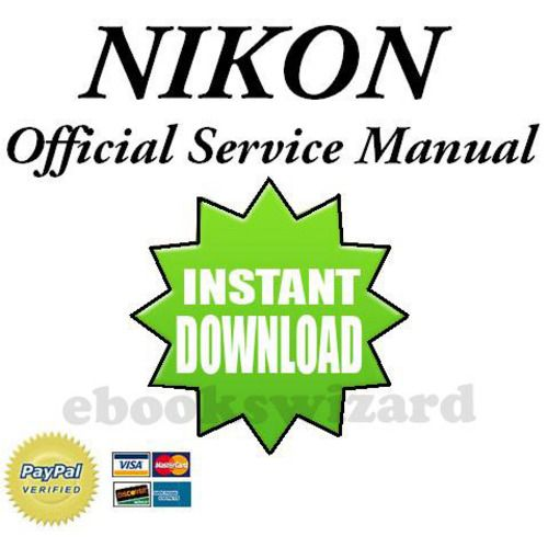Nikon D100 Service Repair Manual Parts List Catalog Repair Guide Repair Manuals Repair
