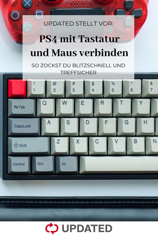 Ps4 Mit Tastatur Und Maus Verbinden So Zockst Du Blitzschnell Und Treffsicher Tastatur Und Maus Tastatur Zocken