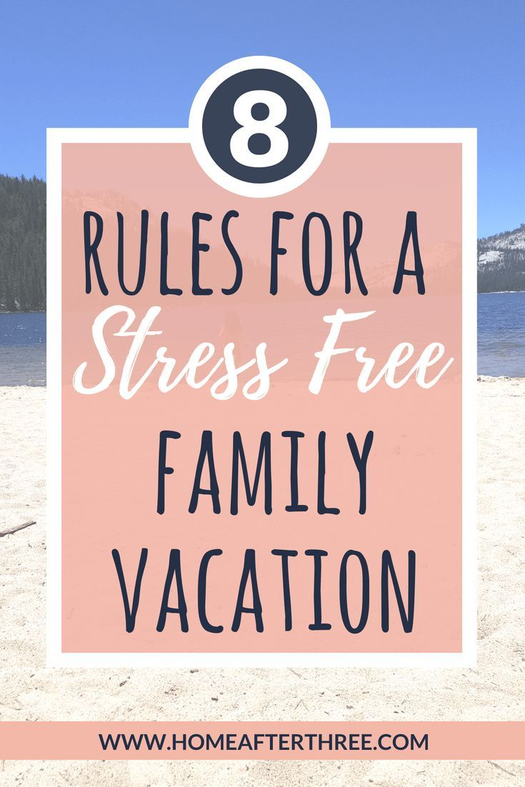 How To Relax And Have Fun On A Family Vacation As A Mom