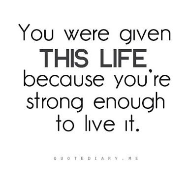 Yup this Life... Just never give up