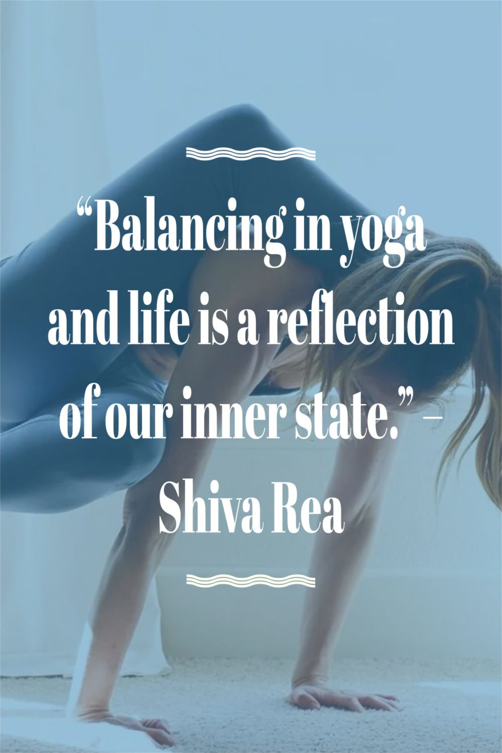 61 Inspiring Yoga Quotes to Help Motivate YOur Next Session