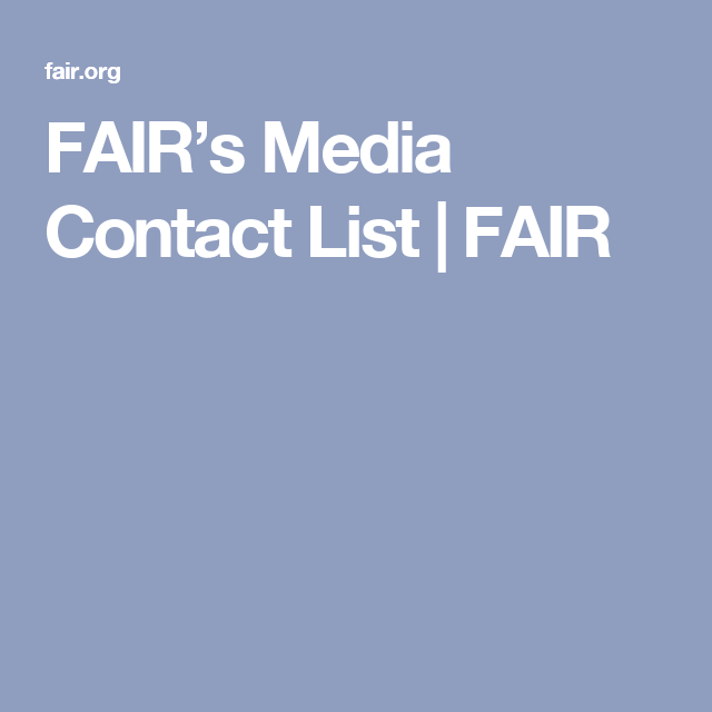 FairS Media Contact List  Fair  A Political Media  Net