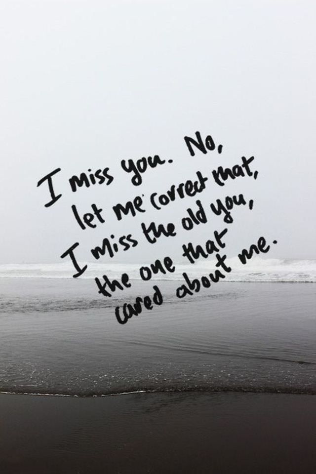 Heart Touching Sad Love Quotes I Miss You Let Me Correct Amen
