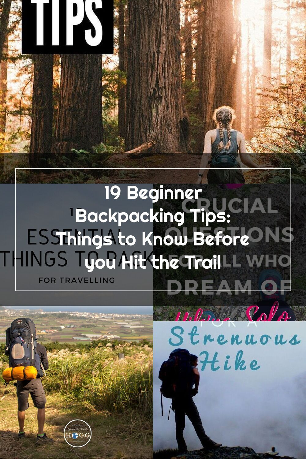 Backpacking For Beginners 19 Tips You Should Know Before Your Hit The Trail Ready To Transition From Single Day Hikes To Multi Day Hikes This Post Is For You Di 2020