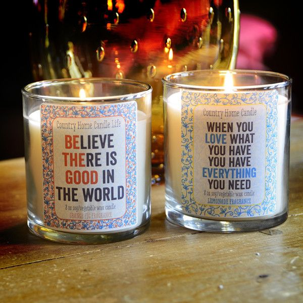 When You Love & Be The Good - Inspirational Candles - Vegetable Soy Wax Blend Country Home Life @Elizabeth Lockhart Cassinos Home Candle