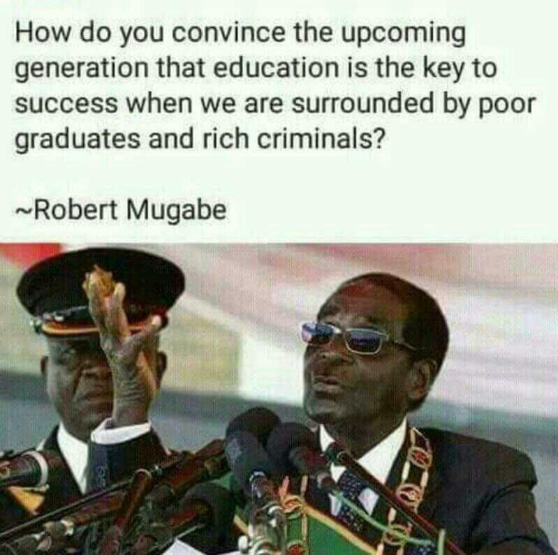 Money Vs Education Mugabe Quotes Photo Album Quote Funny Memes