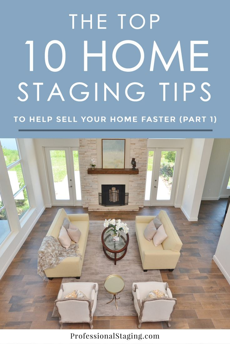 10 Best Home Remodeling Trends In Uk: Our Top 10 Home Staging Tips: Part 1