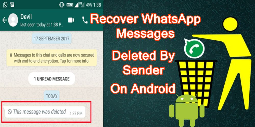 How to recover whatsapp messages deleted by sender on