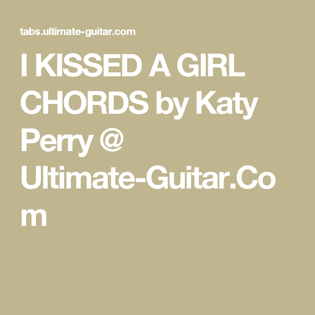 good-i-kissed-the-girl-chords
