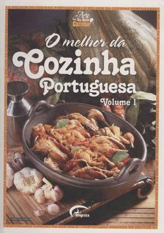 Livro O Melhor da Cozinha Portuguesa Volume 1 - ISBN 9727667376