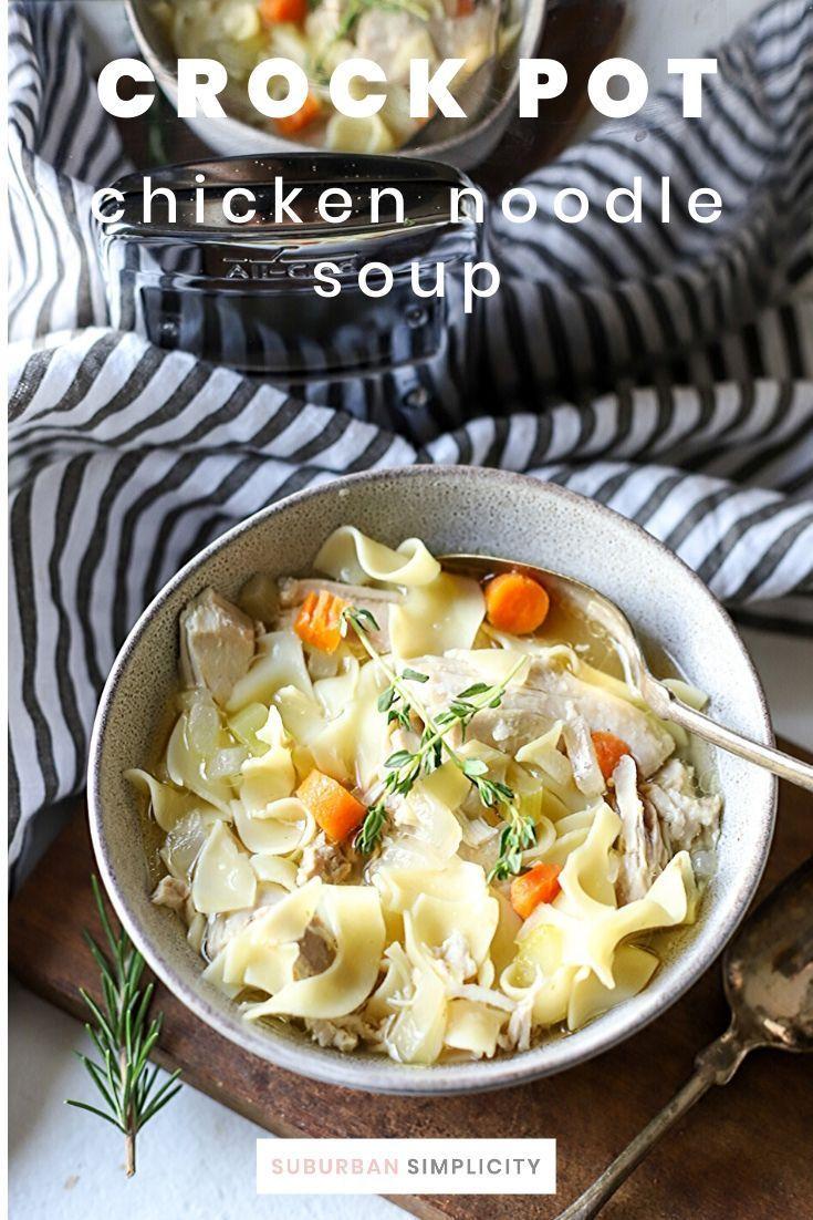 crock pot chicken noodle soup  recipe  chicken crockpot