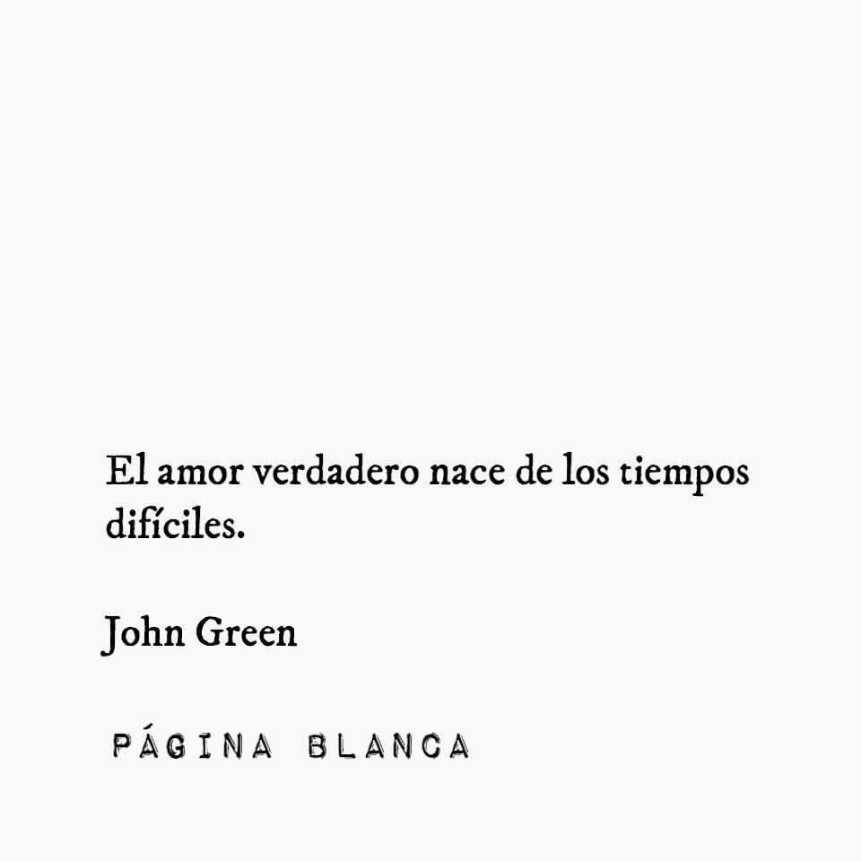 John Green Con Imagenes Frases Tumblr Libros Frases Para Ex