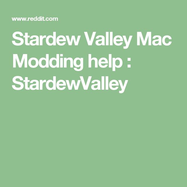 Stardew Valley Mac Modding Help Stardewvalley Stardew Valley Valley Mac