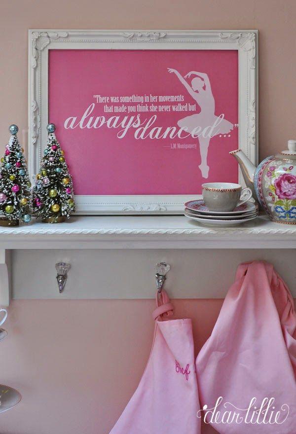 Dear Lillie Dance Quote Dear Lillie Pink Christmas Playroom A very pink christmas playroom