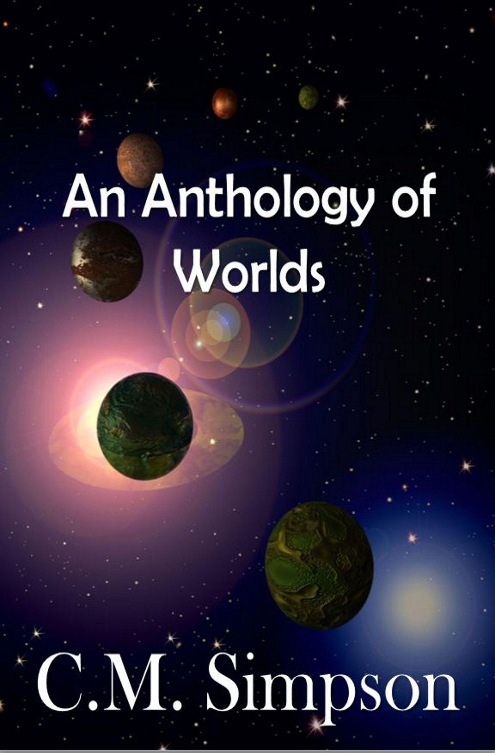 New cover for 'An Anthology of Worlds' - October 2012.