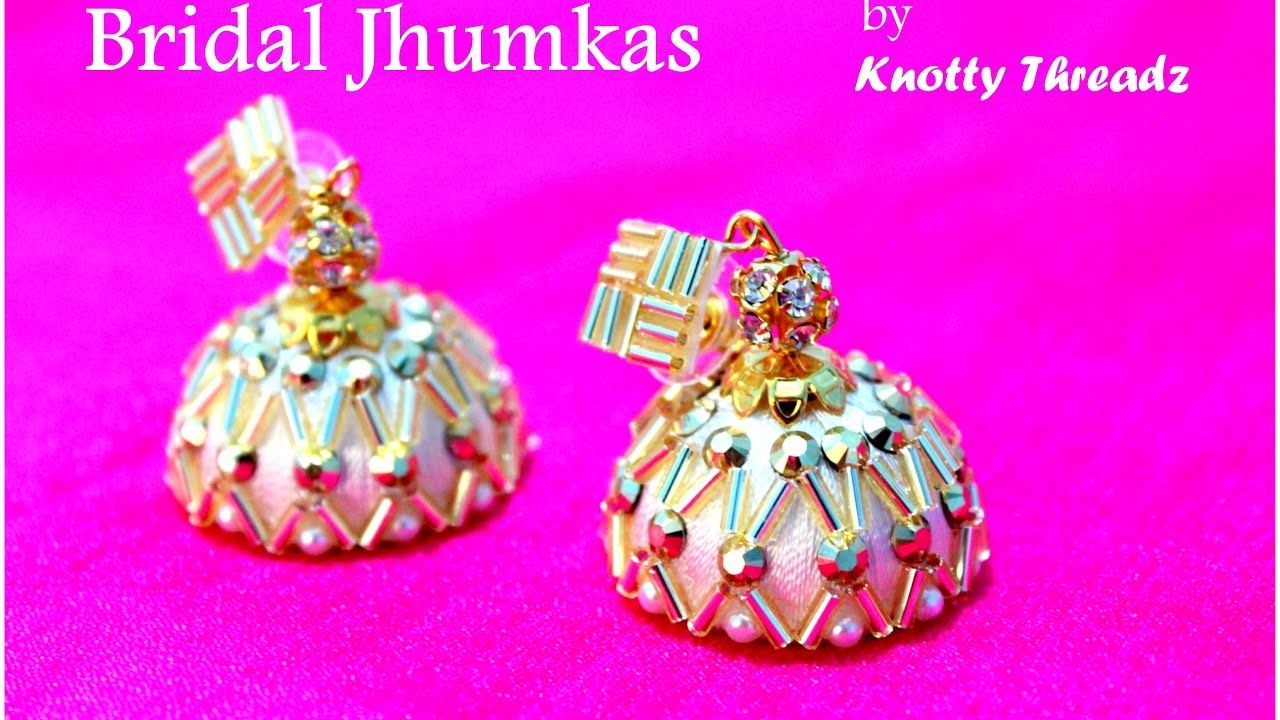 How to make Stunning Silk Thread Bridal Jhumkas at Home | Tutorial ...