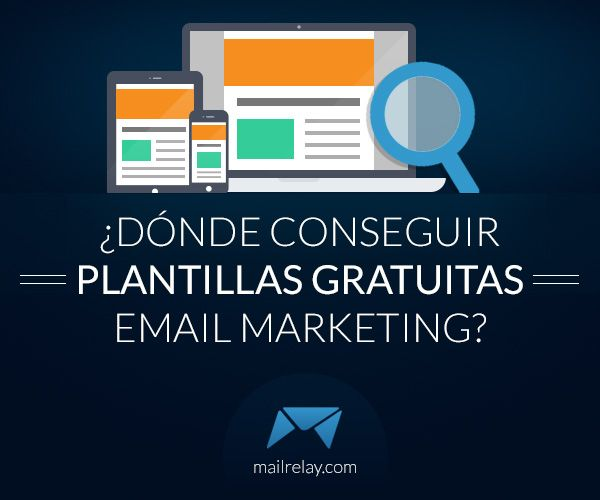 ¿Dónde Conseguir Plantillas Gratuitas Email Marketing