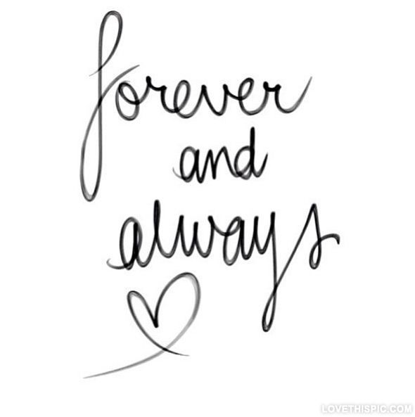 Forever And Always Love Quotes Always Forever Instagram Instagram Pictures Instagram Graphics Words Love Quotes Inspirational Quotes