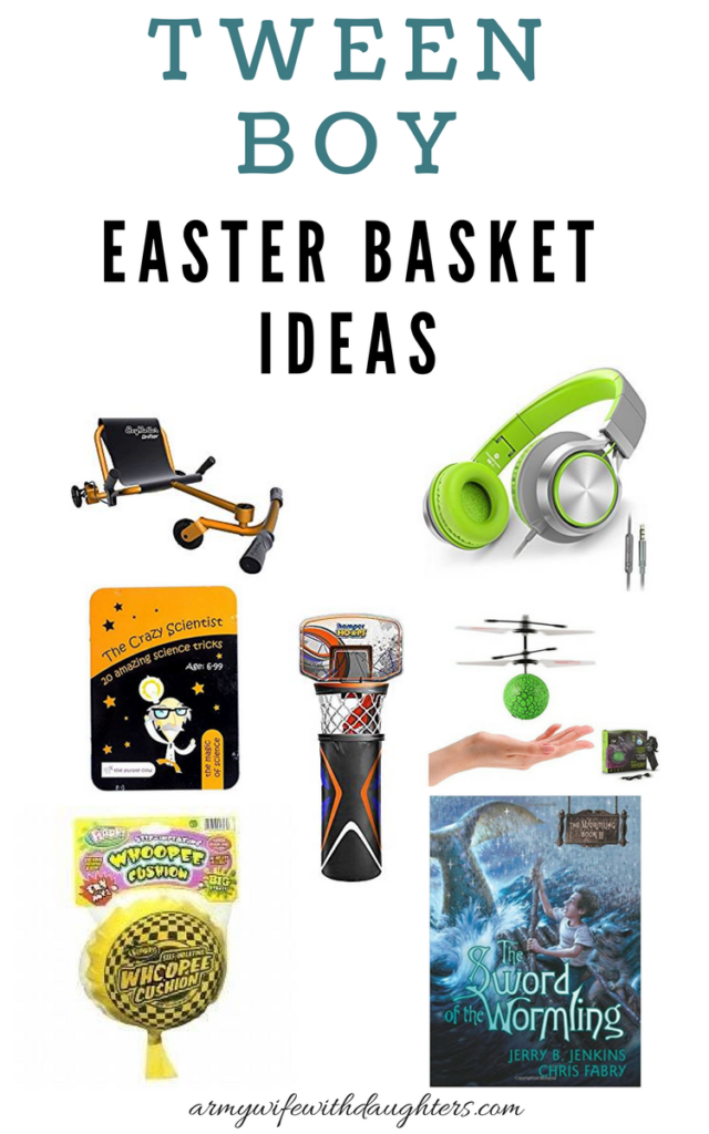 Easter basket ideas for tween boys basket ideas easter baskets easter basket ideas for tween boys army wife with daughters negle Choice Image
