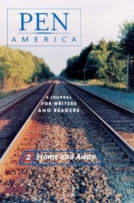Issue 2: Home & Away    Writers including Julio Cortázar, Amitav Ghosh, and Amy Hempel reflect on staying and going.
