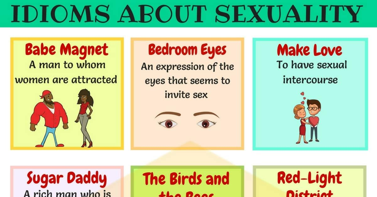 10 Useful Sexuality Idioms Phrases And Sayings Idioms Idioms