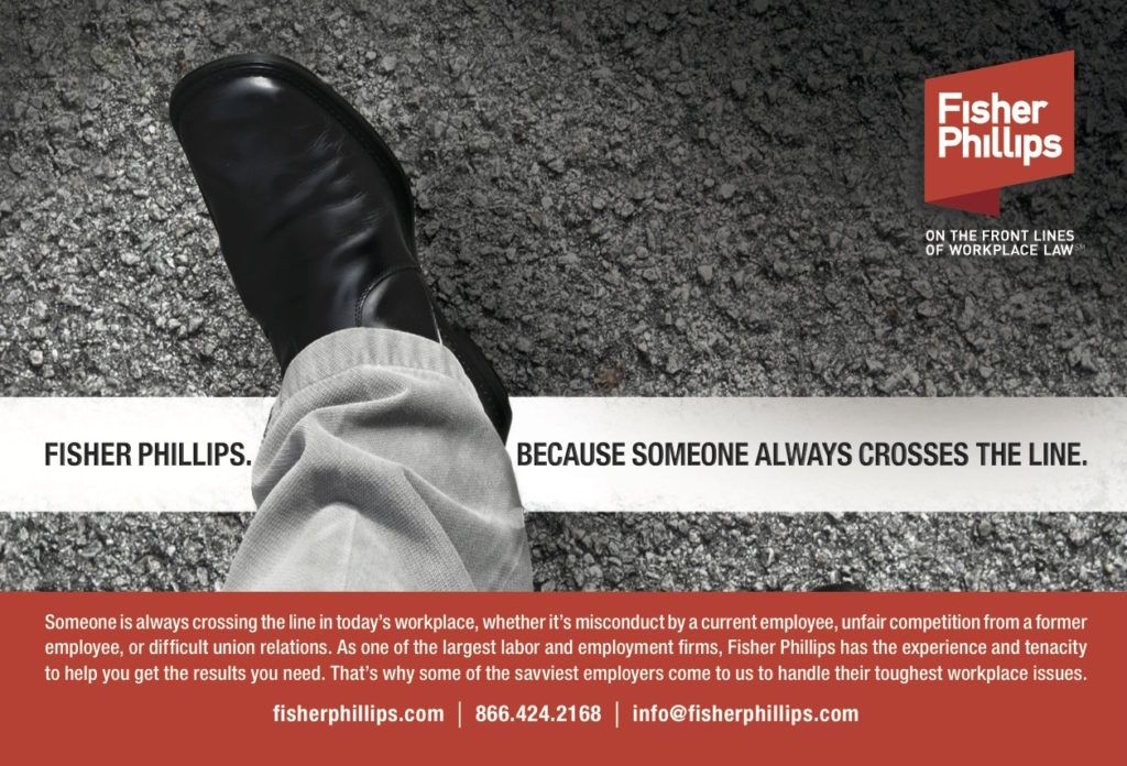 Fisher Phillips labor & employment law firm STEP OVER LINE ad ...
